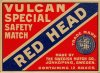 Vulcan Special Safety Match Red Head